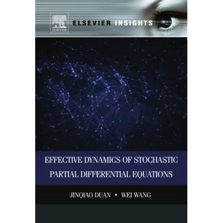 Effective Dynamics of Stochastic Partial Differential Equations - eBook