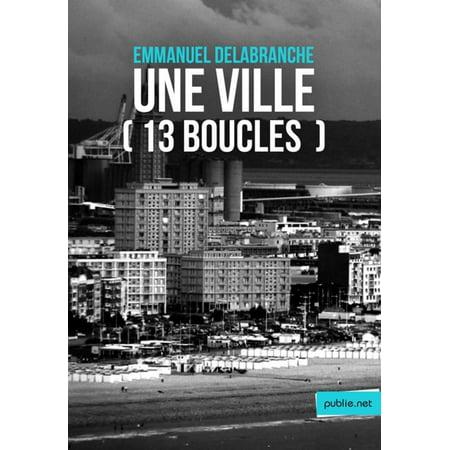 Une ville (13 boucles) - eBook