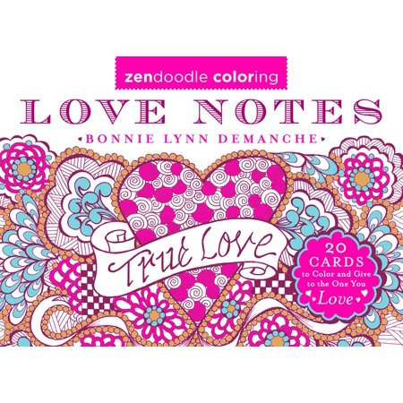 Zendoodle Coloring: Love Notes : 20 Cards to Color and Give to the One You Love