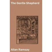 The Gentle Shepherd - eBook