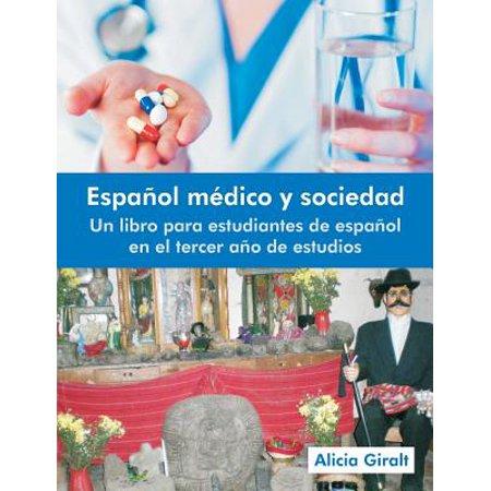 Espanol Medico y Sociedad : Un Libro Para Estudiantes de Espanol En El Tercer Ano de (El Castillo Vagabundo Pelicula Completa En Espanol Latino)