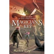 The Secrets of the Pied Piper 2: The Magician's Key - eBook