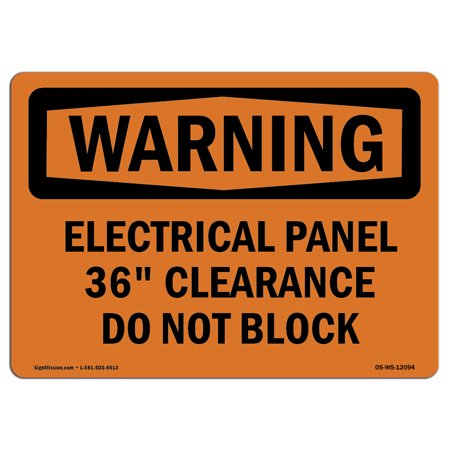 OSHA WARNING Sign - Electrical Panel 36 Clearance Do Not Block ... on electric panels and disconnects, nfpa electrical panel clearance, osha electrical panel clearance, eletric tape panel clearance, nec panel clearance, national electrical code panel clearance,