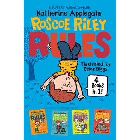 Roscoe Riley Rules 4 Books in 1! : Never Glue Your Friends to Chairs; Never Swipe a Bully's Bear; Don't Swap Your Sweater for a Dog; Never Swim in Applesauce - Scare Your Friends Prank
