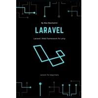 Laravel: Laravel For beginners (Paperback)