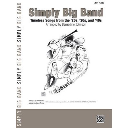 Simply Big Band : Timeless Songs from the '20s, '30s and (Male Actors In Their 30s And 40s)