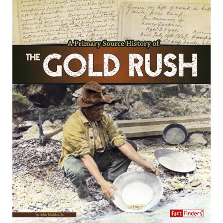 A Primary Source History of the Gold Rush - History Of Halloween For Primary Students
