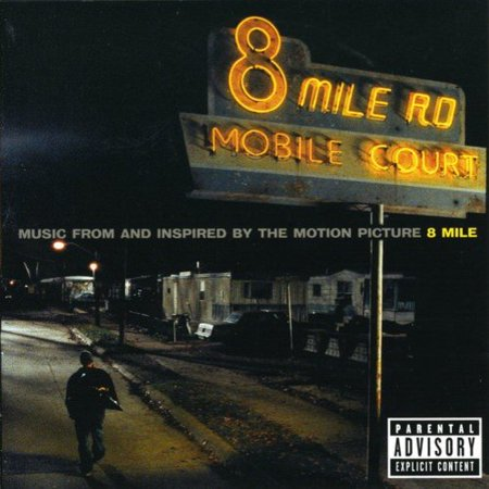 8 Mile ( Eminem ) Soundtrack (explicit)
