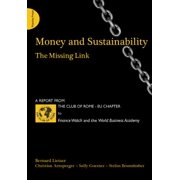 Money and Sustainability : The Missing Link