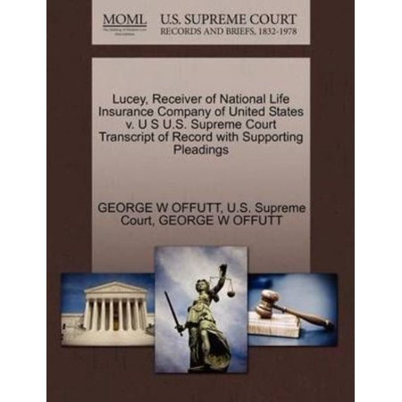 Lucey  Receiver Of National Life Insurance Company Of United States V  U S U S  Supreme Court Transcript Of Record With Supporting Pleadings