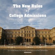 The New Rules of College Admissions - Audiobook