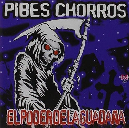 Pibes Chorros - Poder De La Guadaea [CD]