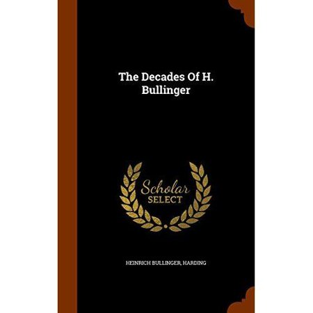 The Decades Of H  Bullinger