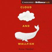 Cloud and Wallfish - Audiobook