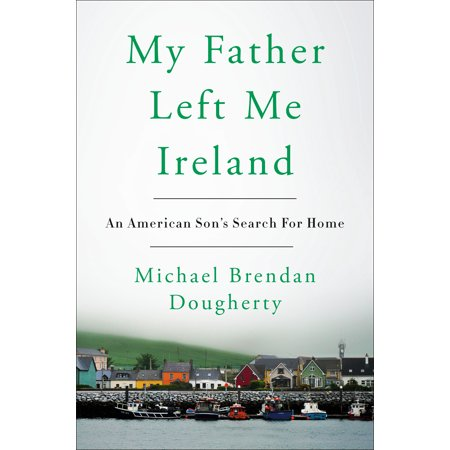 My Father Left Me Ireland : An American Son's Search For Home - Is Halloween An Irish Holiday