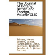 The Journal of Botany, British and Foreign, Volume XLIX