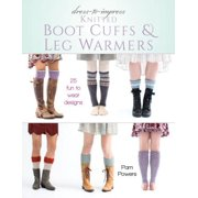 Dress-to-Impress Knitted Boot Cuffs & Leg Warmers - eBook