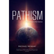 Pathism: Finding God in the Cosmos - eBook