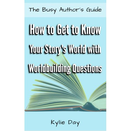 How to Get to Know Your Story's World with Worldbuilding Questions -