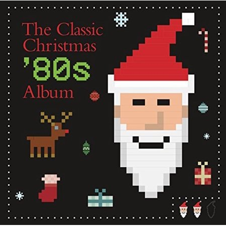 The Classic Christmas '80s Album (CD) - 80s Christmas Decorations