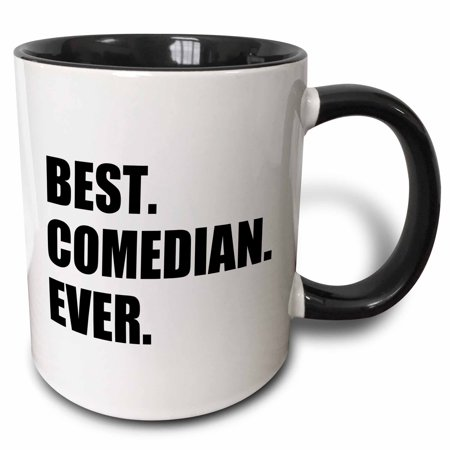 3dRose Best Comedian Ever - Stand-up and Comedy profession Gifts - black text - Two Tone Black Mug,