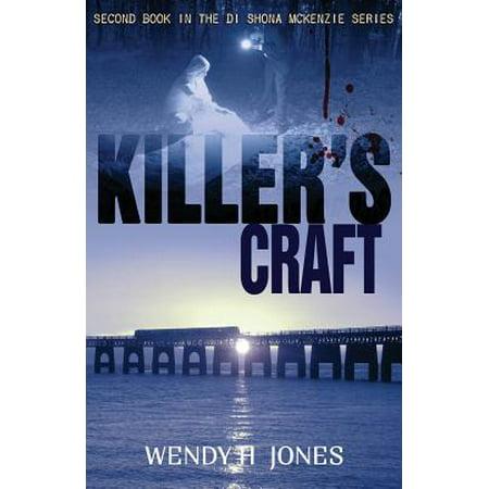 Killers Craft: A Di Shona McKenzie Mystery by