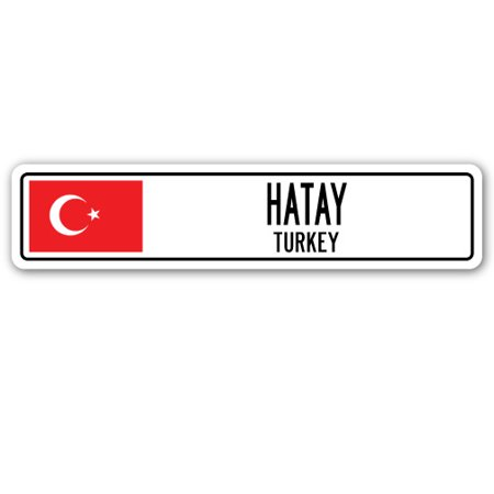 HATAY, TURKEY Street Sign Turk flag city country road wall gift