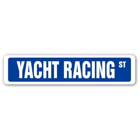 YACHT RACING Street Sign race racer competition boat regatta | Indoor/Outdoor | 24