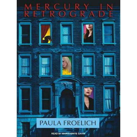- Mercury in Retrograde: A Novel