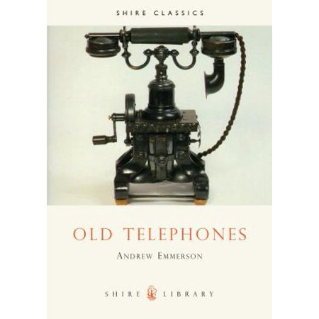 Old Telephones  Shire Library   Paperback