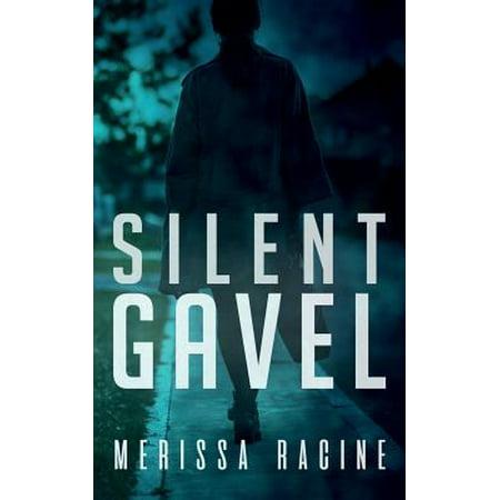 Silent Gavel - Judges Gavel