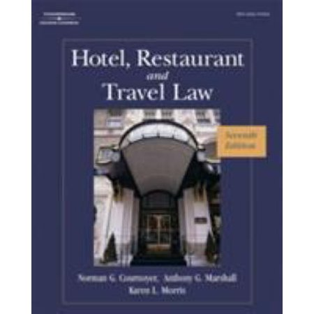 Hotel, Restaurant, and Travel Law: A Preventive Approach