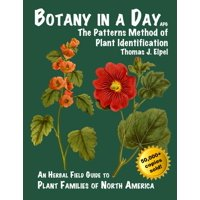 Botany in a Day : The Patterns Method of Plant Identification