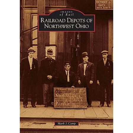 Ohio Railroad Stock - Images of Rail: Railroad Depots of Northwest Ohio (Paperback)
