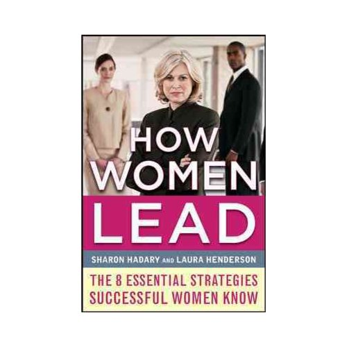 How Women Lead: 8 Essential Strategies Successful Women Know