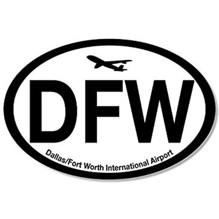 Oval DFW Dallas Fort Worth Airport Code Sticker Decal (jet fly air hub pilot tx) 3 x 5 (Shark Speciality Tools Co Fort Worth Tx)