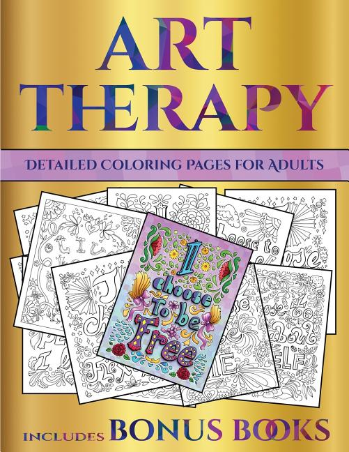 Detailed Coloring Pages For Adults: Detailed Coloring Pages For Adults (Art  Therapy) : This Book Has 40