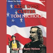 Ride With Custer - Audiobook