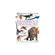 Dangerous Dinosaurs: More than 60 Reusable Full-color Stickers by