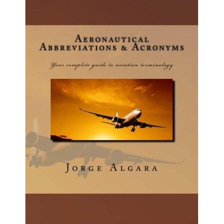 Aeronautical Abbreviations And Acronyms  Your Complete Guide To Aviation Terminology