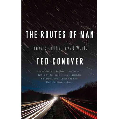 The Routes of Man: Travels in the Paved World