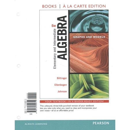 Elementary and Intermediate Algebra : Graphs and Models, Books a la Carte Edition Plus Mylab Math -- Access Card (Elementary And Intermediate Algebra 4th Edition Hobbs)