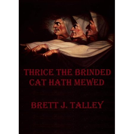 Thrice The Brinded Cat Hath Mewed - eBook