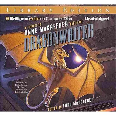 Dragonwriter: A Tribute to Anne McCaffrey and Pern: Library Edition by