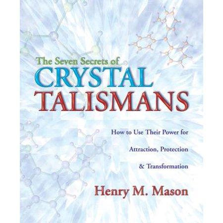 Protection Talisman Crystal Point (The Seven Secrets of Crystal Talismans : How to Use Their Power for Attraction, Protection &)