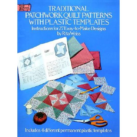 Traditional Patchwork Quilt Patterns : 27 Easy-To-Make Designs with Plastic (Landscape Quilt Patterns)