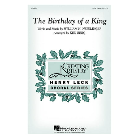 Hal Leonard The Birthday of a King 3 Part Treble arranged by Ken Berg - Birthday Part