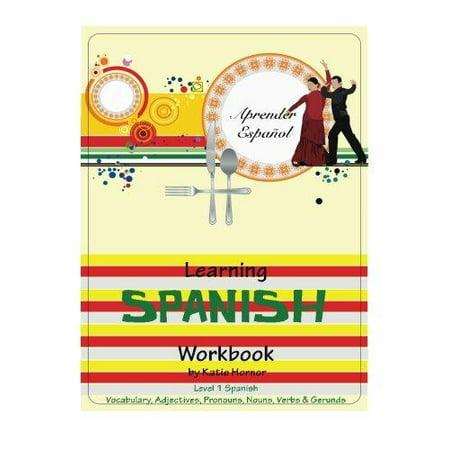 Learning Spanish Workbook  Level 1 Spanish