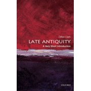 Late Antiquity: A Very Short Introduction - eBook
