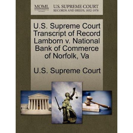 U S  Supreme Court Transcript Of Record Lamborn V  National Bank Of Commerce Of Norfolk  Va